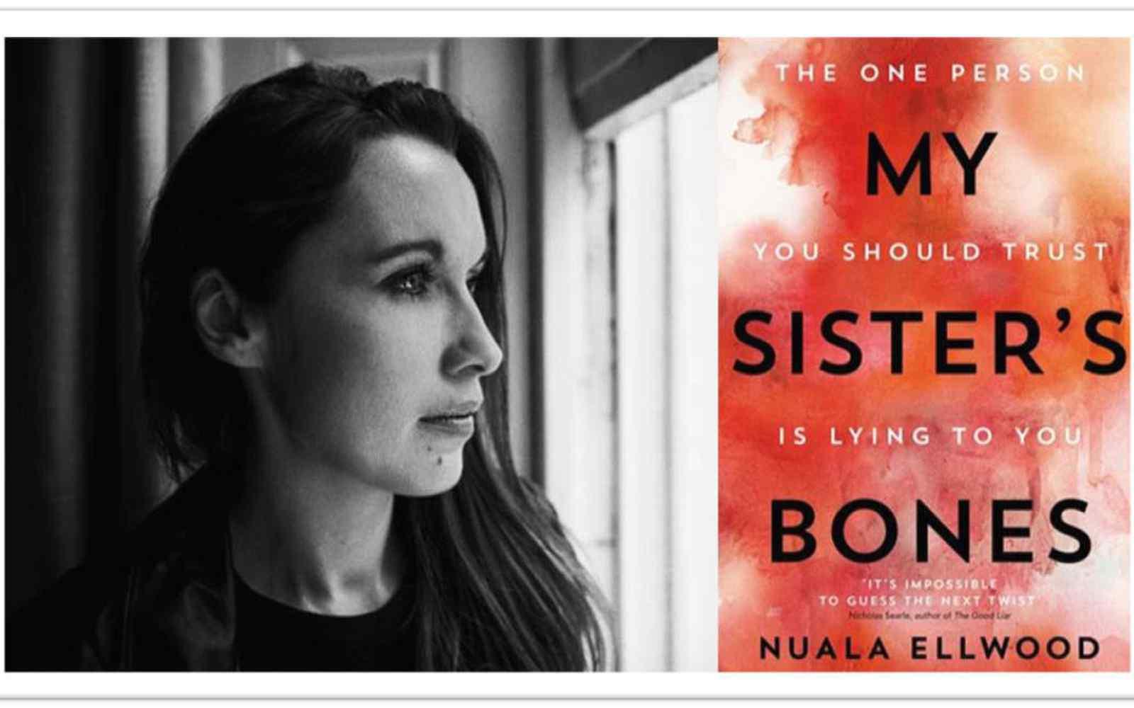 Nuala Ellwood and book  - My Sister's Bones